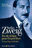 Pas de défaite pour l'esprit libre - Ecrits politiques 1911-1942