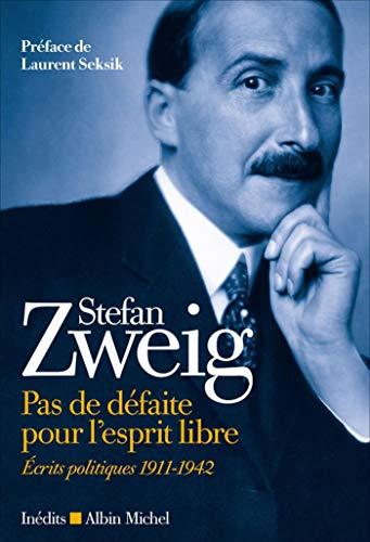 Pas de défaite pour l'esprit libre: Ecrits politiques 1911-1942 (A.M. HORS COLL)