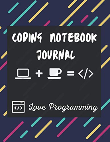 Coding Developer Notebook journal: Perfect Gift for Programming Lovers , (8.5 x 11) 120 Pages.