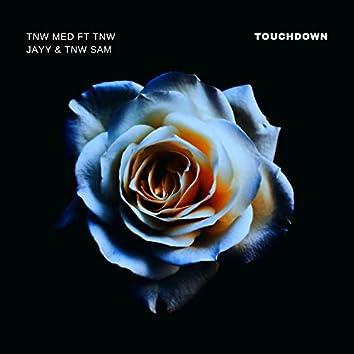 Touchdown (feat. Tnw Jayy & Tnw Sam)