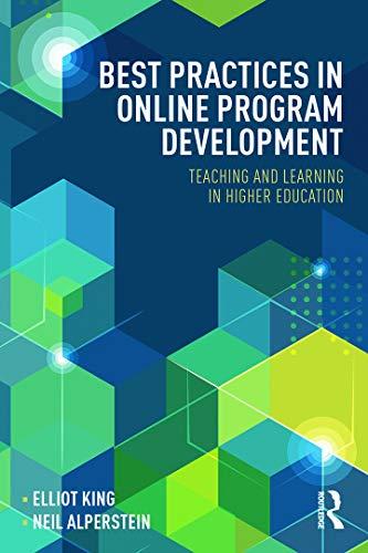 Best Practices in Online Program Development: Teaching...