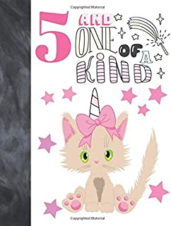 5 And One Of A Kind: Unicorn Kitty Gift For Girls Age 5 Years Old - Art Sketchbook Sketchpad Activity Book For Kids To Draw And Sketch In