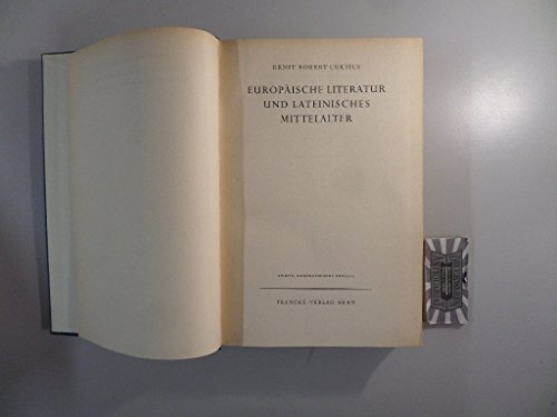 Europäische Literatur und Lateinisches Mittelalter. Erste Auflage.