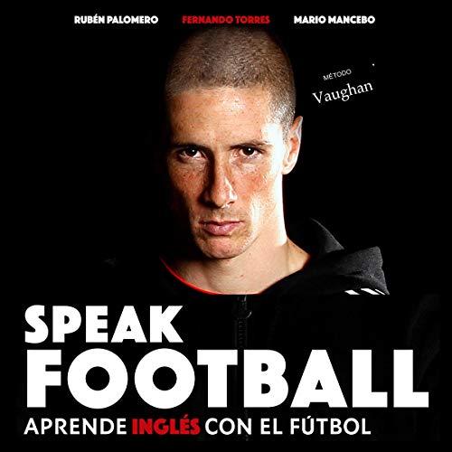 Speak Football (Spanish Edition) cover art