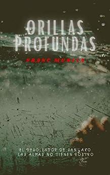 Orillas profundas (Frida y el inspector Cantos nº 1) de [Franc Murcia]
