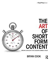 The Art of Short Form Content: From Concept to Color Correction