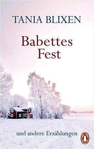Babettes Fest: und andere Erzählungen