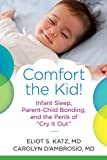 Comfort the Kid!: Infant Sleep, Parent-Infant Bonding and the Perils of 'Cry it Out'