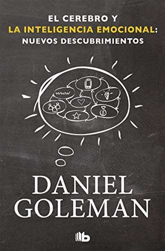 El cerebro y la inteligencia emocional: Nuevos descubrimientos (No ficción)