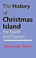 The History of Christmas Island