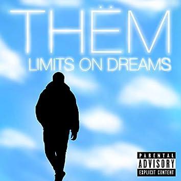 Limits on Dreams