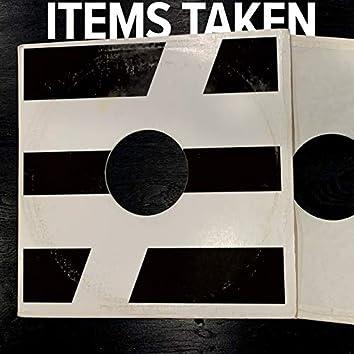 Items Taken