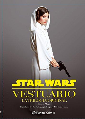 Star Wars Vestuario: La trilogía original (Star Wars: Guías Ilustradas)