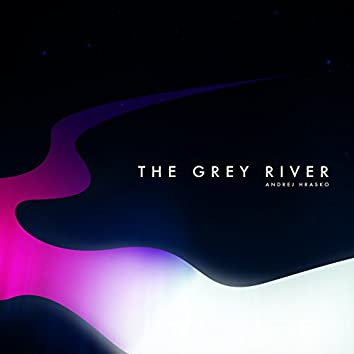 The Grey River