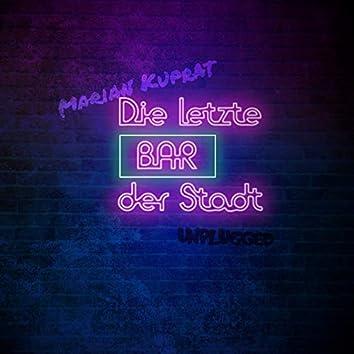 Die letzte Bar der Stadt (Unplugged)