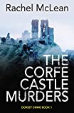 The Corfe Castle Murders (Dorset Crime Book 1) (English Edition)