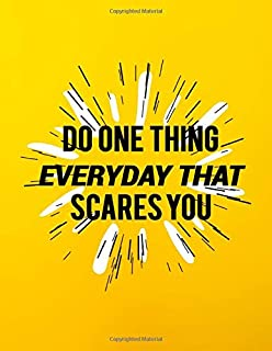 Do one thing everyday that scares you: Academic Planner 2019-2020   Motivational Weekly & Monthly Student Organizer & Agen...