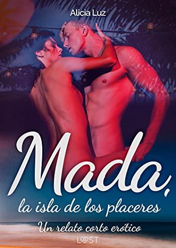 Mada, la isla de los placeres de Alicia Luz