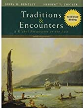 Traditions & Encounters (text only) 4th (Fourth) edition by J. Bentley, H. Ziegler