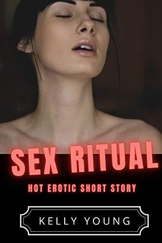 Ritual sex can be hot