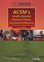 ACSM's Health-Related Physical Fitness Assessment Manual by American College of Sports Medicine (2007-03-19)