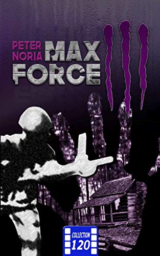 Max Force 3