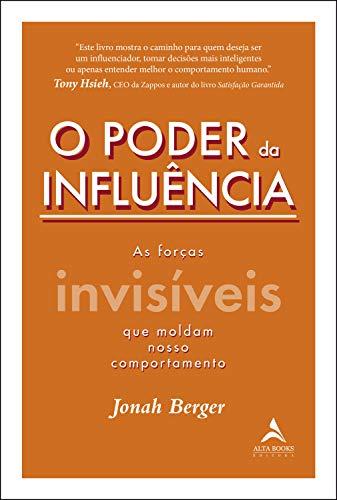 O poder da influência: As forças invisíveis que moldam nosso comportamento