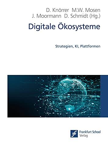 Digitale Ökosysteme: Strategien, KI, Plattformen