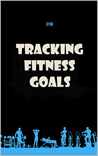 Tracking fitness goals : Made In USA: A Daily Food and Exercise Journal to Help You Become the Best Version of Yourself, (120 Days Meal and Activity Tracker)