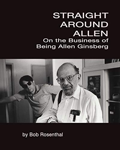 Image of Straight Around Allen: On the Business of Being Allen Ginsberg