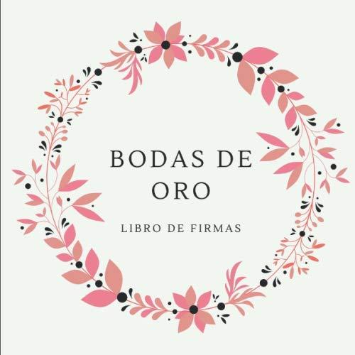 BODAS DE ORO: LIBRO DE FIRMAS
