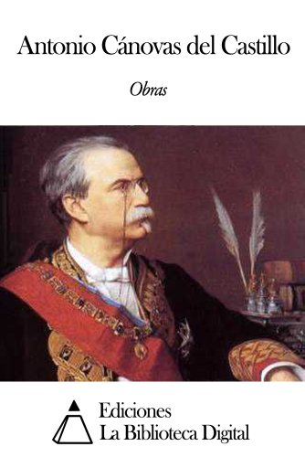 Obras de Antonio Cánovas del Castillo