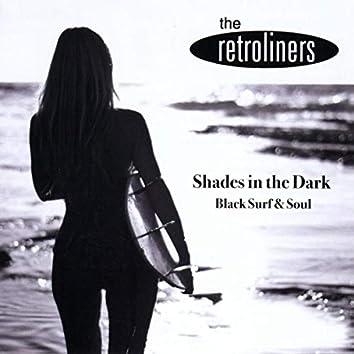 Shades in the Dark