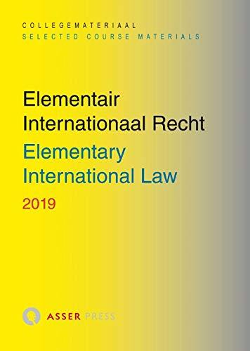 Elementair Internationaal Recht 2019: Elementary International Law 2019