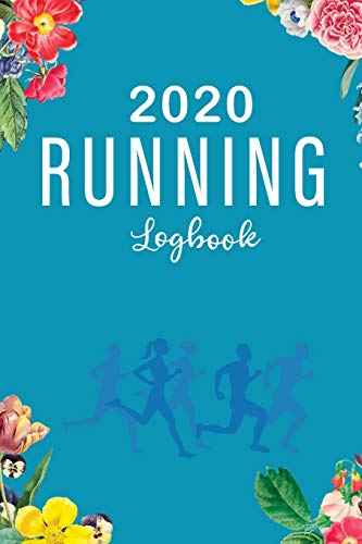 Running Logbook: 365 Day Daily Runner Training Log Book Diary Workouts Journal Notebook for Man or Women | One Year Weekly and Monthly Calendar ... Journal, Daily Weekly Monthly Calendar)
