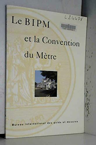 Le BIPM et la Convention du mètre