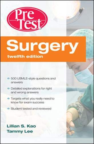 Surgery Pre-Test Self-Assessment & Review, 12th Edition