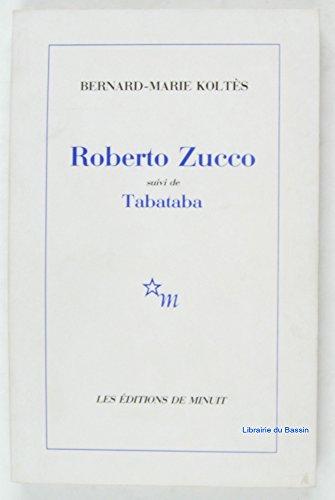 Roberto Zucco : Suivi de Tabataba