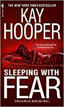 Sleeping with Fear (Bishop/Special Crimes Unit Series #9) by Kay Hooper