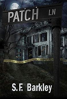 Patch Lane by [S.F. Barkley]