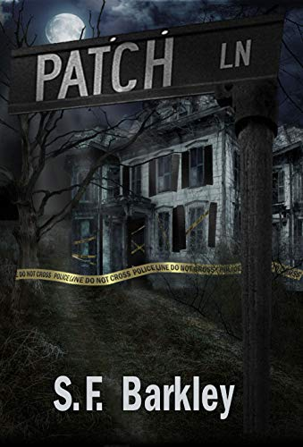 Patch Lane by S.F. Barkley ebook deal