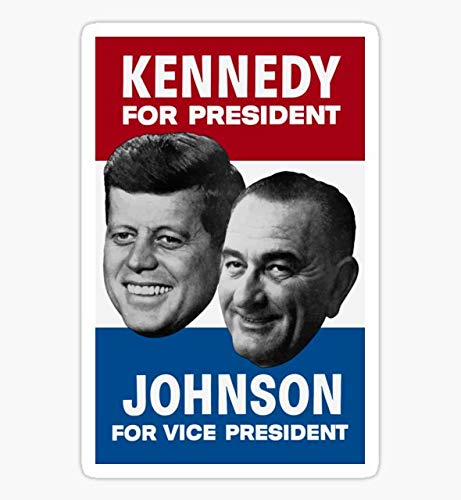 Kennedy and Johnson 1960 Election -Sticker Decal Bumper Stickers