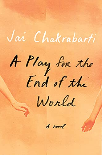Image of A Play for the End of the World: A novel