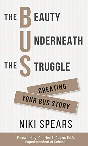 Compare Textbook Prices for The Beauty Underneath the Struggle  ISBN 9780578756677 by Spears, Niki