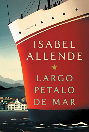 Largo pétalo de mar (Spanish Edition)