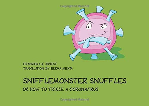 Snifflemonster Snuffles: or how to tickle a coronavirus