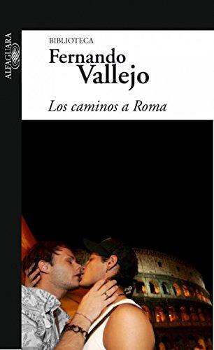 Los caminos a Roma (Spanish Edition)