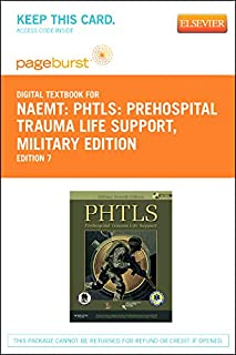 PHTLS: Prehospital Trauma Life Support, Military Edition - Pageburst E-Book on VitalSource (Retail Access Card), 7e