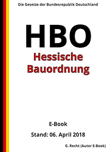Hessische Bauordnung - HBO – E-Book - Stand: 06. April 2018 ...
