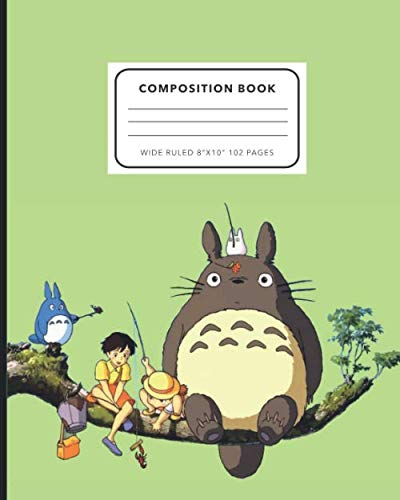 My Neighbor Totoro Composition Notebook: Wide Ruled Ruled Notebook for Kids, Middle, High School Students, Teachers, Homeschooling